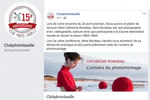 saisie d'écran d'une publication Facebook à propos d'une conférence de l'artiste photographe Catherine Rondeau